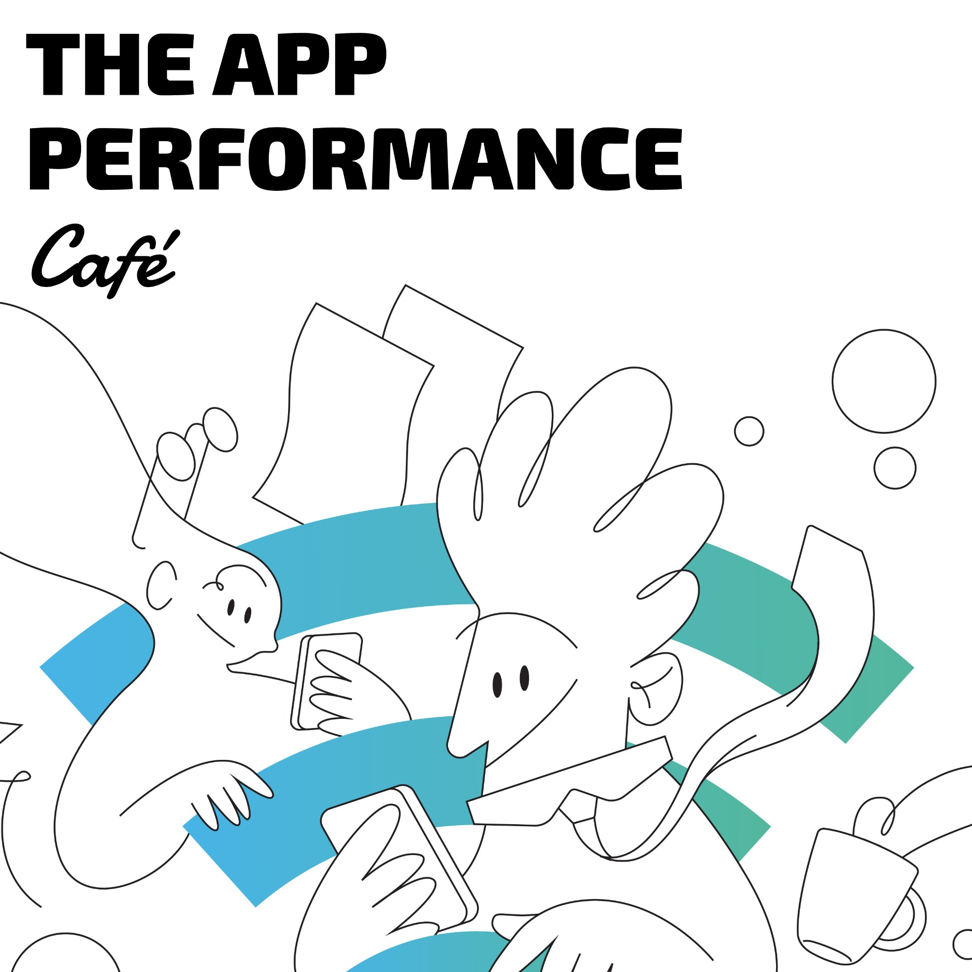 App Performance Café Podcast
